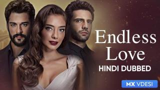 Endless Love New Episode Download | Endless Love Episode 115