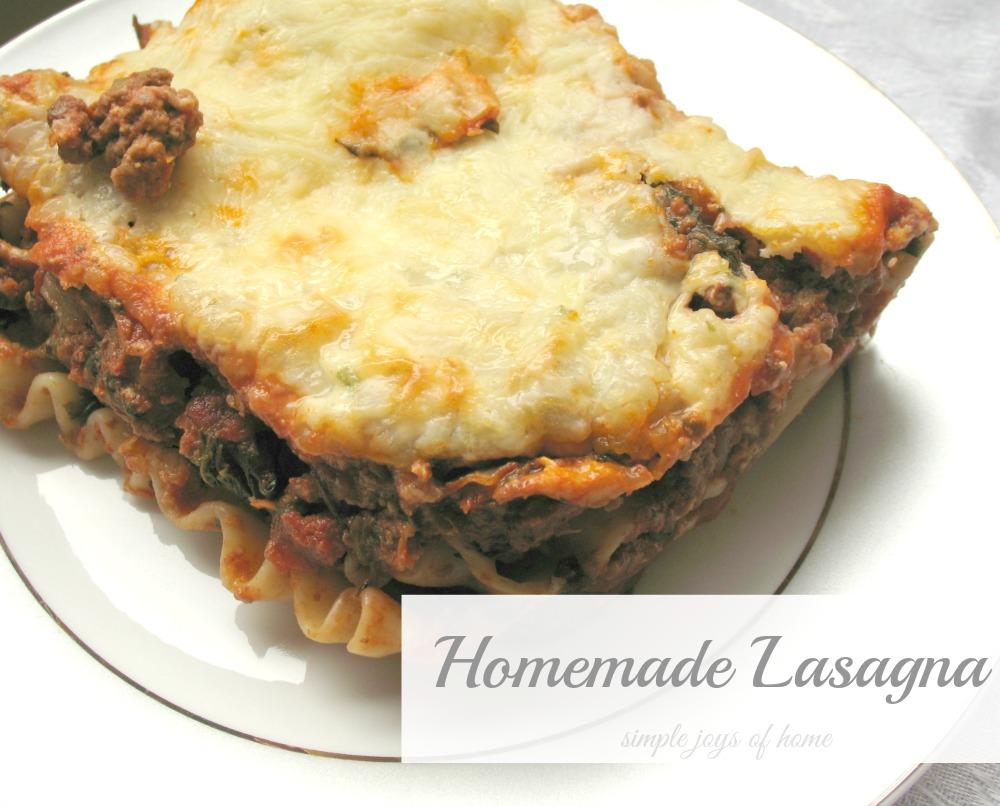 Simple Joys Of Home: Homemade Lasagna