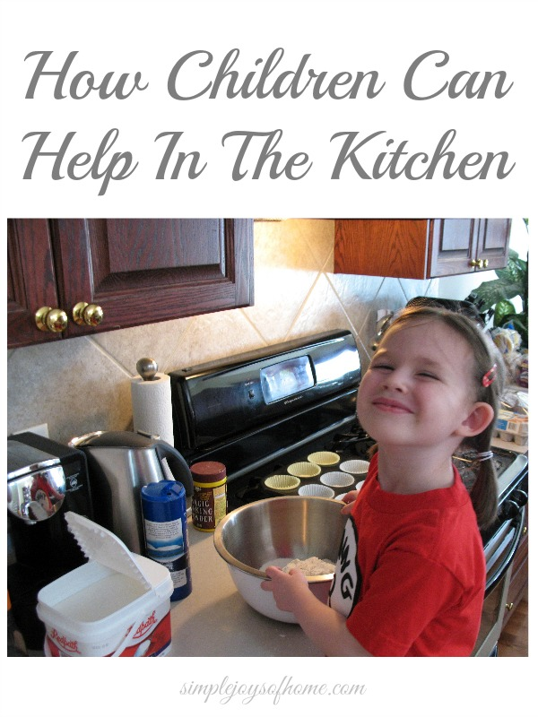 How Children Can Help In The Kitchen ||via simplejoysofhome.com
