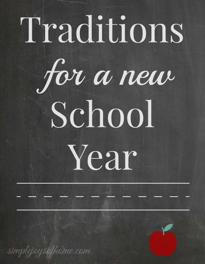 Traditions For A New School Year at Simple Joys Of Home