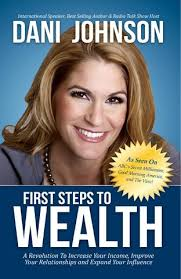 First Steps To Wealth by Dani Johnson