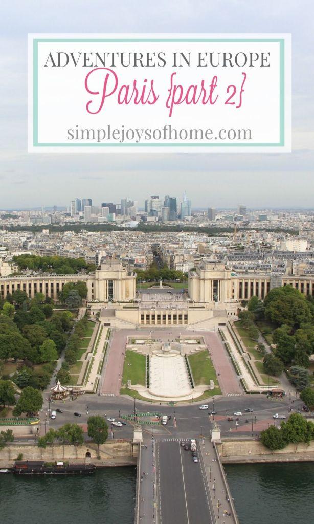 Adventures in Europe Paris Part 2