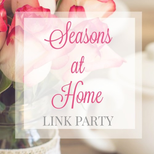 Seasons at Home Link Party | Simple Joys Of Home