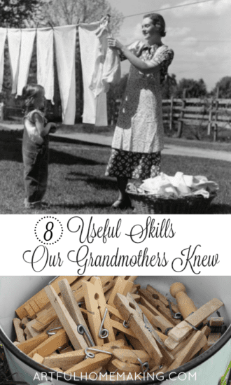 Hometead Blog Hop Feature - 8 Useful Homemaking Skills Our Grandmothers Knew