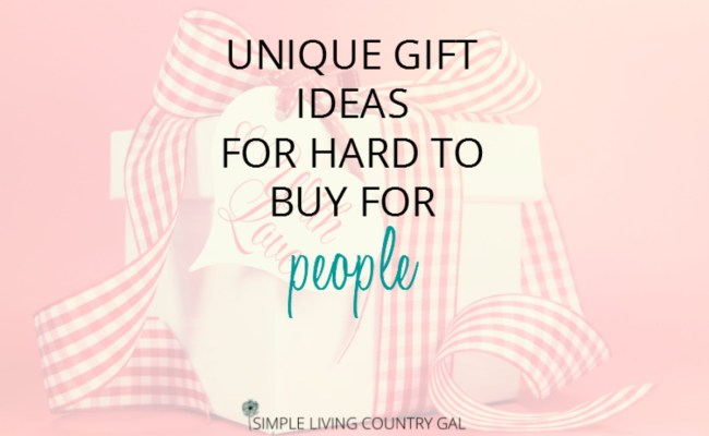 Unique Gifts For Men And Unique Gifts For Women Ideas For The Impossible To Buy For Simple
