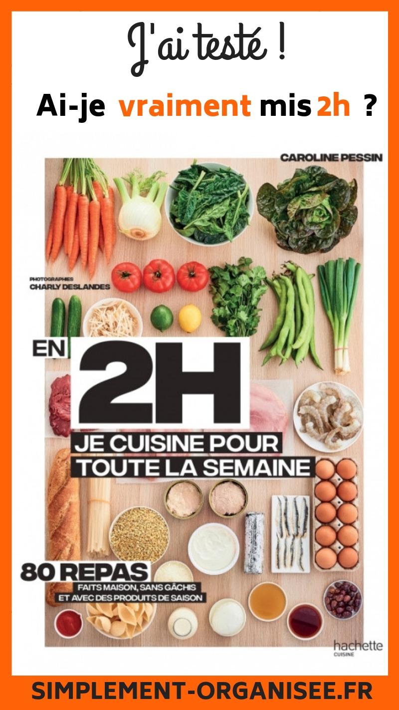 Cuisiner Pour La Semaine En 2h : cuisiner, semaine, Testé, Livre, Cuisine, Toute, Semaine