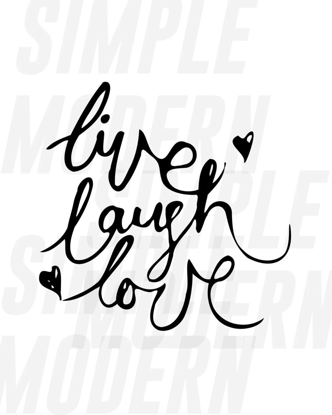 Download Live Laugh Love SVG - Simple Modern SVG