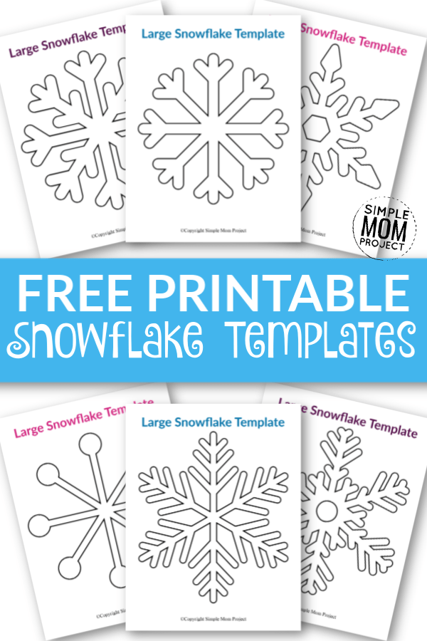 8 Free Printable Large Snowflake Templates Simple Mom Project
