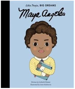 Little People, Big Dreams Maya Angelou Cover
