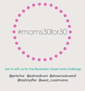 #moms30for30, closet remix, fall fashion, mom fashion, mom style, shop your closet, frugal fashion, mom fashion blog, breastfeeding fashion