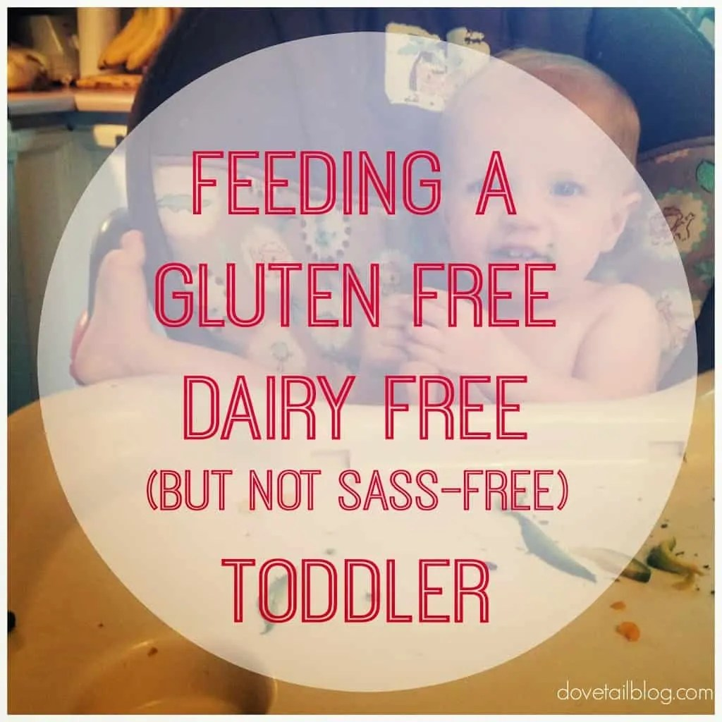 Feeding a Gluten and Dairy Free Toddler