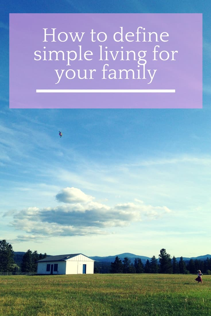 define simple living for your family