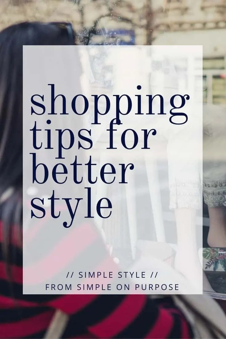 Shopping Tips for Better Style