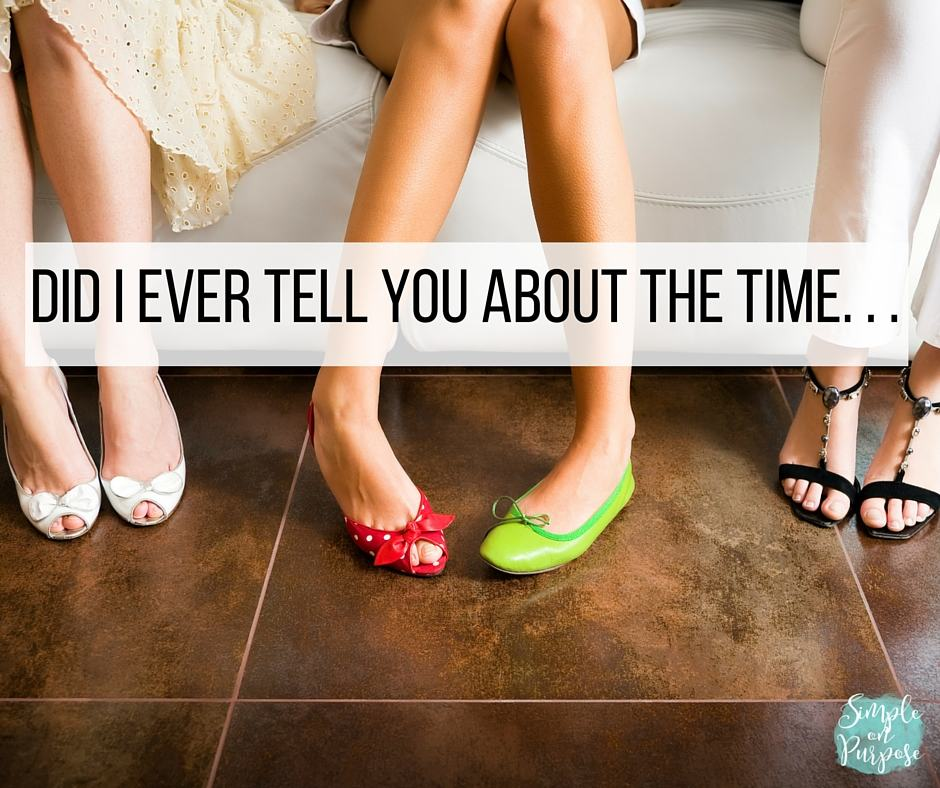 Did I Ever Tell You About the Time…