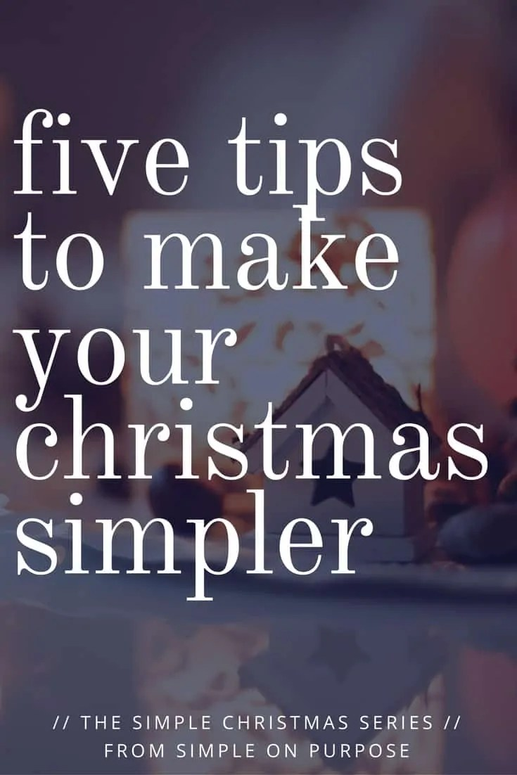 Five Tips to Make Your Christmas Simpler