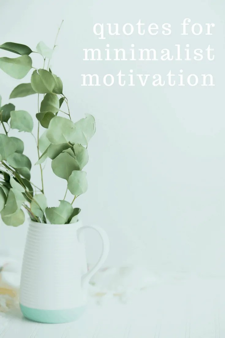 quotes for minimalist motivation