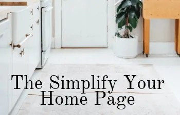 simplify your home declutter blog