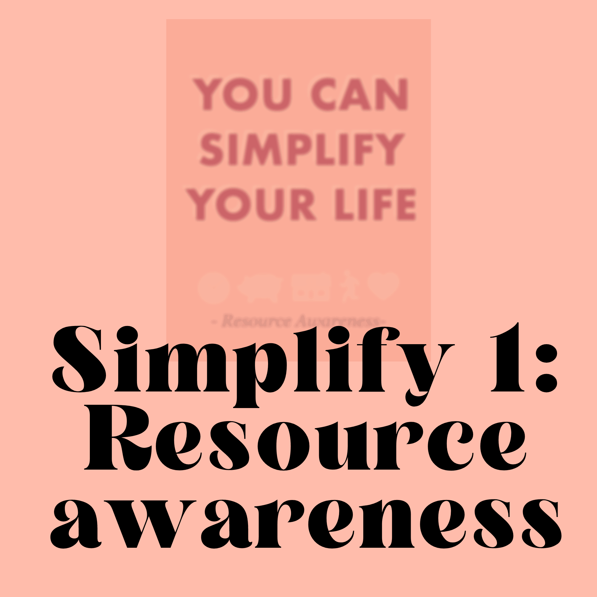 Simplify Your Life 1 Worksheet Simple On Purpose