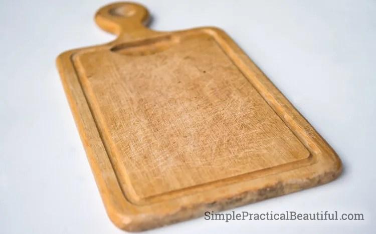 An old bread board in need of tlc