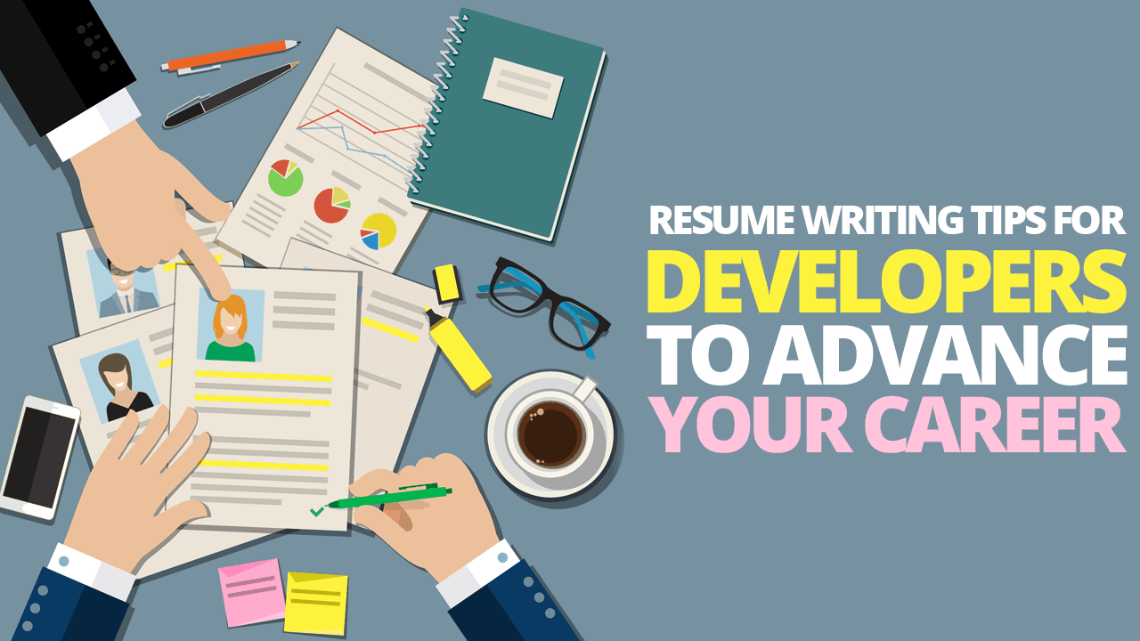 Resume Writing Tips Tips For Writing A Great Software Developer Resume