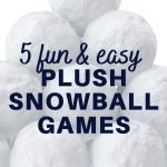 5 fun and easy plush snowball games