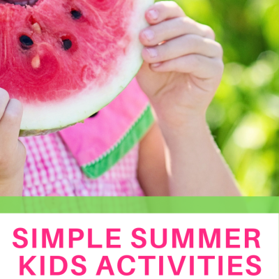 Simple Summer Activities for Kids