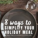 Simplfiy your holiday meal 8 tips