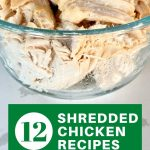 12 shredded chicken recipes