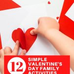 12 simple valentine's day family activities