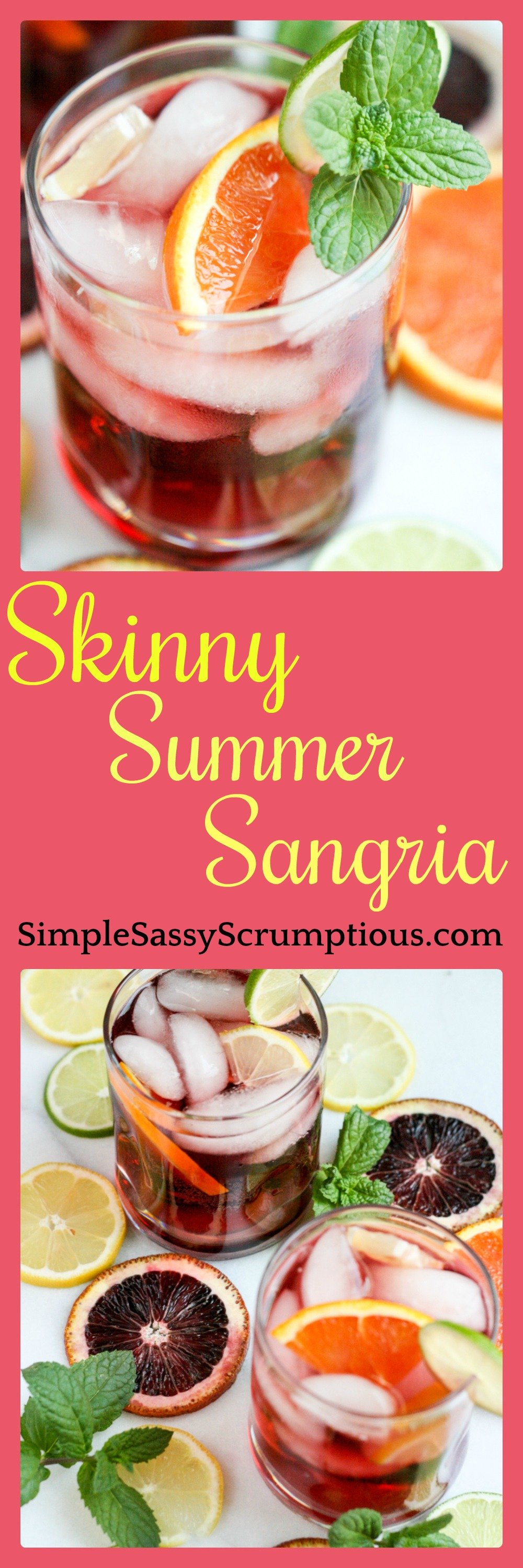 Skinny Summer Sangria Simple Sassy And Scrumptious