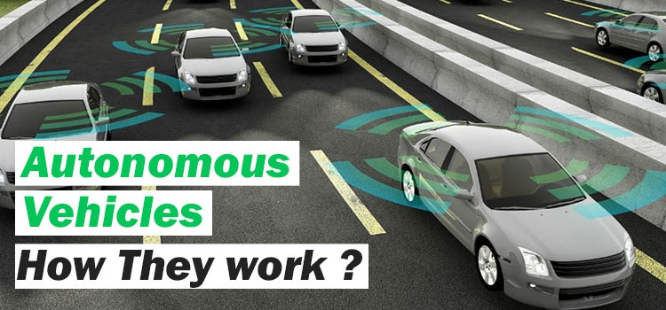 autonomous vehicles and how they work