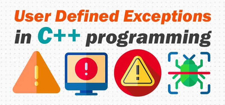 user defined exceptions in c++