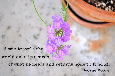 A man travels the world over in search of what he needs and returns home to find it - Simple Sojourns