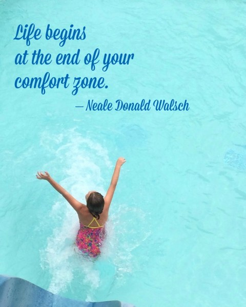 Life Begins at the End of your Comfort Zone - Simple Sojourns