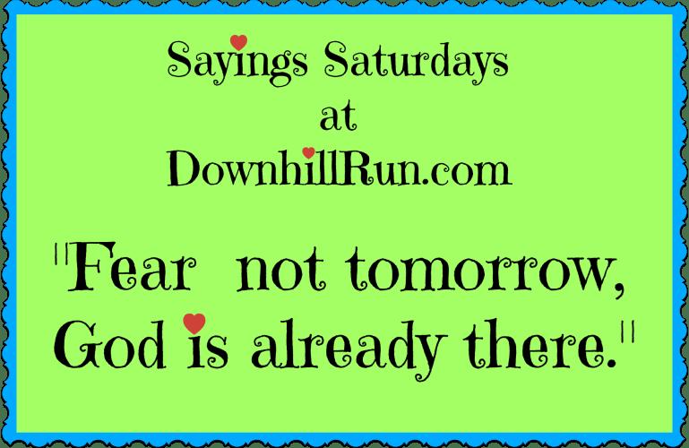 Sayings Saturdays – 10/17/2015