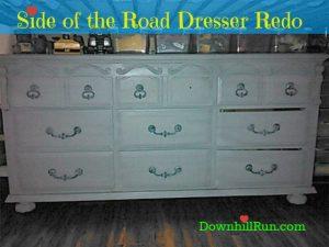 dresser redo after