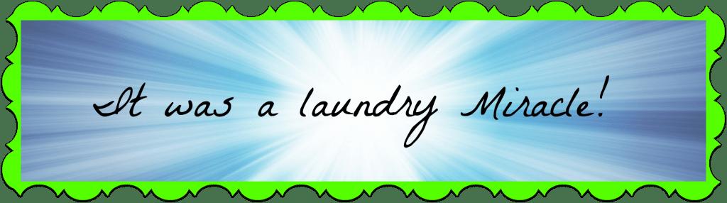 laundry miracle