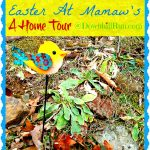 Easter at Mamaw's – A Home Tour
