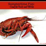 Summertime Fun – Crawfish Boils and BBQs