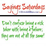 Sayings Saturdays – July 2, 2016