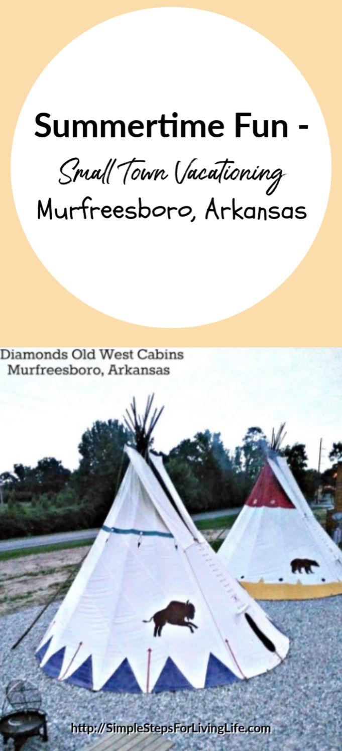 Small Town Vacationing - murfreesboro AR