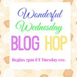 Wonderful Wednesday Blog Hop #199