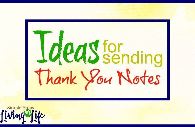 Ideas for Sending Thank You Notes