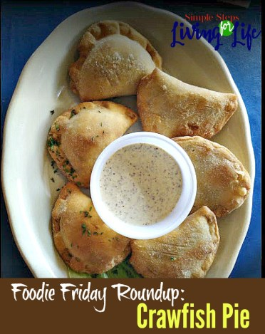 Foodie Friday Roundup - delicious crawfish pie.