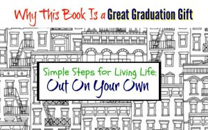 Simple Steps for Living Life Out On Your Own is a book to help anyone going out on their own!