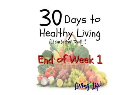 30 Days to healthy living WEEK 1