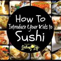 How to Introduce Your Kids to Sushi
