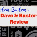 Rockem Sockem – Dave and Buster's Review