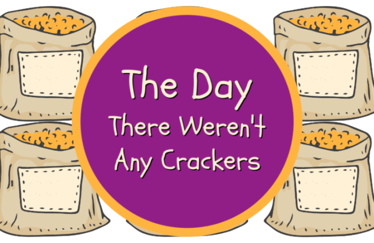 The Day There Weren't Any Crackers