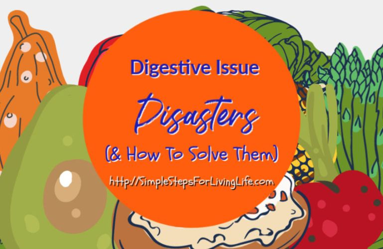 Digestive Issue Disasters (& How To Solve Them)